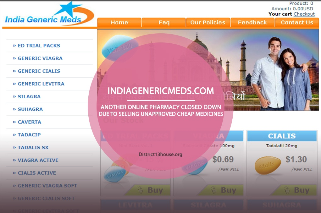 Indiagenericmeds.com Review - Another Online Pharmacy Closed Down Due to Selling Unapproved Cheap Medicines
